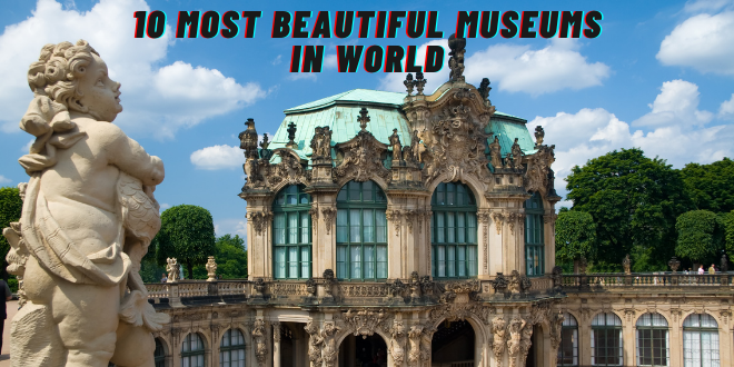 Most Beautiful Museums-01