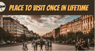 Visit Once In A Lifetime